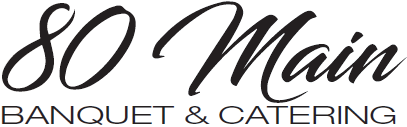 80 Main Banquet & Catering Logo